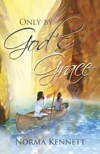 Only by God s Grace PDF