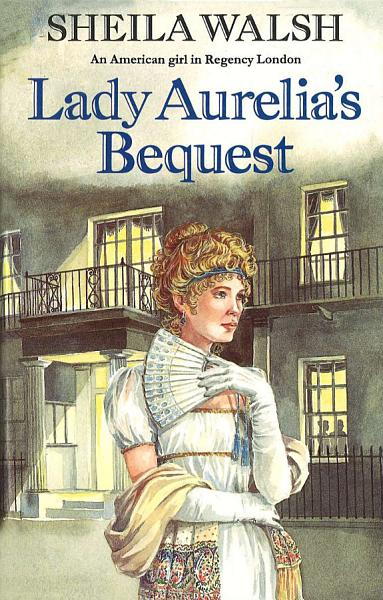 Lady Aurelia's Bequest