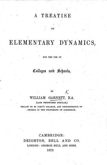 A Treatise on Elementary Dynamics  etc PDF