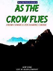 As the Crow Flies: From Corsica to Charing Cross