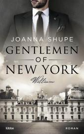 Gentlemen of New York - Rau wie Eisen: Roman