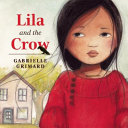 Lila and the Crow Book