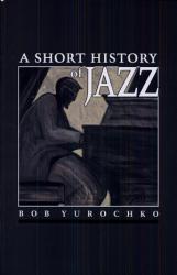 A Short History Of Jazz Book PDF