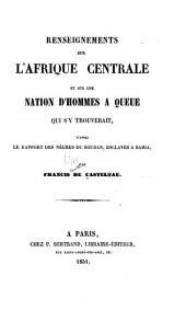 Renseignements sur l'Afrique Centrale et sur une nation d'hommes à queue qui s'y trouverait: d'après le rapport des nègres du Soudan, esclaves à Bahia