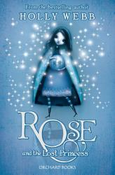 Rose And The Lost Princess Book PDF