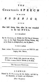 The Countess's Speech to Her Son Roderigo, Upon Her First Seeing Him, After He was Wounded in His Late Duel. [A Satire on Elizabeth, Countess of Bristol and Her Son, John, Lord Hervey. In Verse.] ... Second Edition