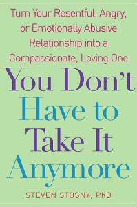 You Don t Have to Take it Anymore Book