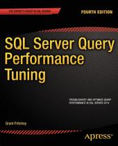SQL Server Query Performance Tuning: Edition 4