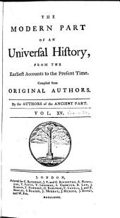 An Universal History, from the Earliest Accounts to the Present Time: Volume 33