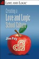 Creating a Love and Logic School Culture Book