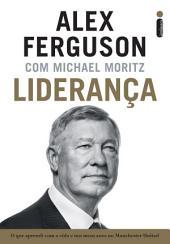 Liderança: O que aprendi com a vida e nos meus anos no Manchester United