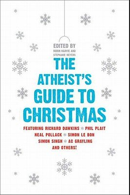 Download The Atheist s Guide to Christmas Book