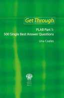 Get Through PLAB Part 1  500 Single Best Answer Questions PDF