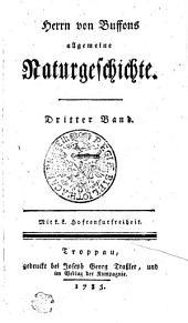Herrn von Buffons allgemeine Naturgeschichte: Dritter Band, Band 3