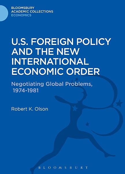 Download U S  Foreign Policy and the New International Economic Order Book