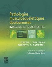 Pathologies musculosquelettiques douloureuses: Imagerie et diagnostic