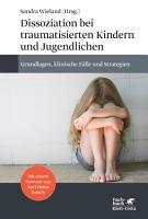 Dissoziation bei traumatisierten Kindern und Jugendlichen PDF