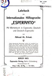 Lehrbuch der internationalen Hilfssprache Esperanto mit Worterbuch in Esperanto-Deutsch und Deutsch-Esperanto