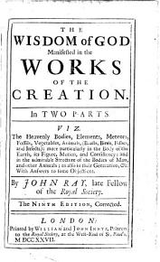 The Wisdom of God Manifested in the Works of the Creation PDF
