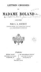 Lettres choisies de Madame Roland