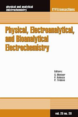 Physical, Electroanalytical, and Bioanalytical Electrochemistry
