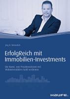 ErfolgReich mit Immobilien Investments PDF
