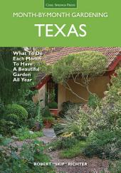 Texas Month by Month Gardening
