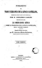 Fundamento del vigor y la elegancia de la lengua castellana