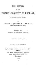 The History of the Norman Conquest of England: Its Causes and Its Results, Volume 4