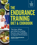 The Endurance Training Diet & Cookbook