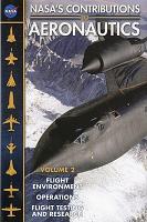 NASA s Contributions to Aeronautics  Flight environment  operations  flight testing  and research PDF