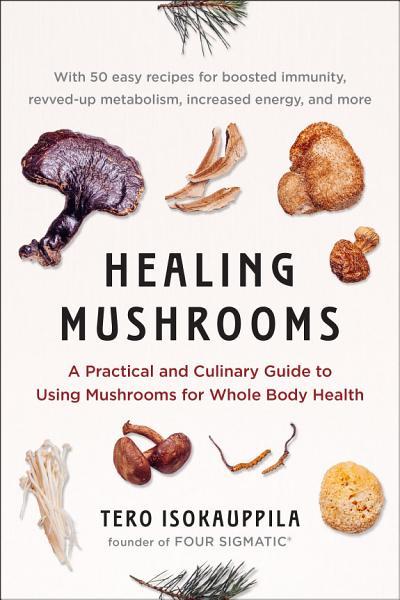 Download Healing Mushrooms Book