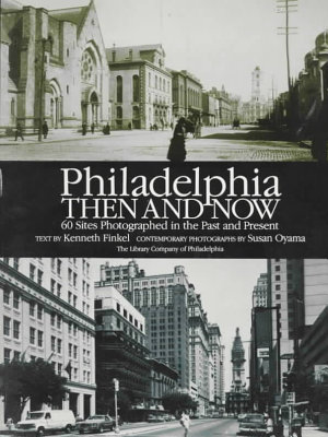 Philadelphia Then and Now PDF