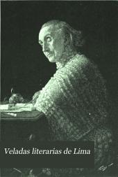 Veladas literarias de Lima: 1876-1877, Volumen 1