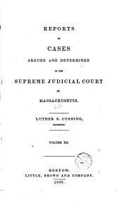 Reports of Cases Argued and Determined in the Supreme Judicial Court of the Commonwealth of Massachusetts: 1853