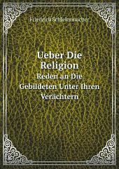 Ueber die Religion: Reden an die Gebildeten