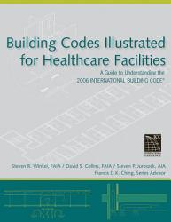 Building Codes Illustrated for Healthcare Facilities PDF