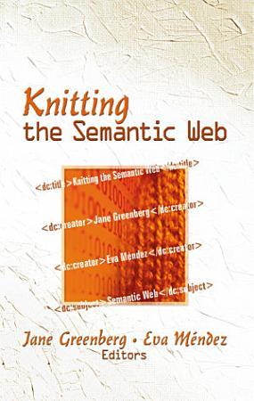 Knitting the Semantic Web PDF