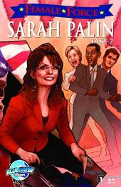 Female Force: Sarah Palin the Sequel: Sarah Palin the Sequel