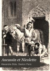 Aucassin et Nicolette: chantefable du douzième siècle