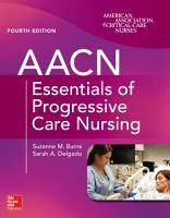 AACN Essentials of Progressive Care Nursing  Fourth Edition PDF