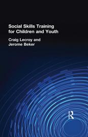 Social Skills Training for Children and Youth PDF