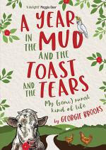 A Year in the Mud and the Toast and the Tears