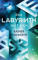 Das Labyrinth jagt dich PDF