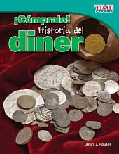 ¡Cómpralo! Historia del dinero (Buy It! History of Money)