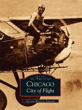 Chicago: City of Flight