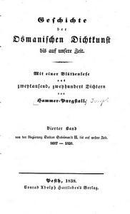 Geschichte der osmanischen dichtkunst bis auf unsere zeit  bd  Von der regierung sultan Suleiman s II  bis auf unsere zeit  1687 1838 PDF