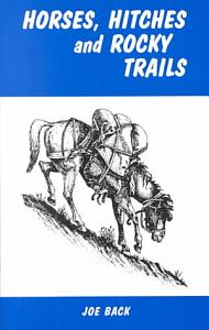 Horses  Hitches and Rocky Trails Book