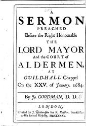 A sermon [on Mich. iv. 5] preached before ... the ... Lord Mayor ... 25 January, 1684