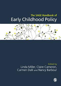The SAGE Handbook of Early Childhood Policy PDF